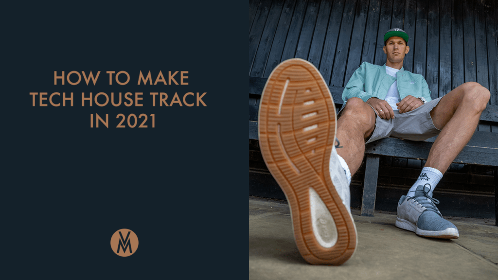 How-To-Make-Tech-House-Track-From-Start-To-Finish
